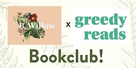 B.Willow x Greedy Reads Book Club! tickets