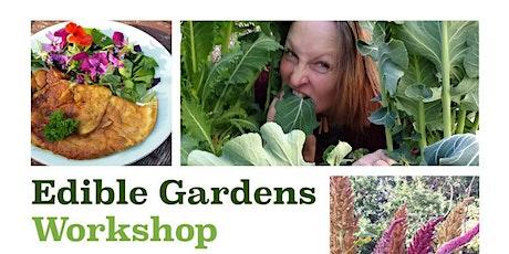Edible Garden Workshop tickets