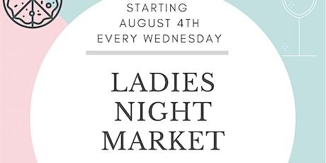 Ladies Night Market tickets