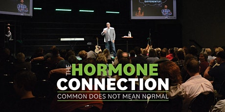 """""""The Hormone Connection"""" - Common Does Not Mean Normal   Columbia, MO tickets"""