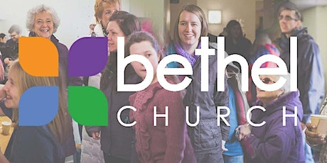 Bethel Church   'In  Person'  Sunday Morning Service August 1st  2021 tickets