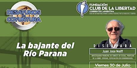 DESAYUNO DE COYUNTURA - LA BAJANTE DEL RIO PARANA boletos