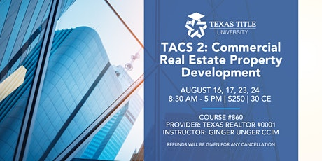 TACS 2-Commercial Real Estate Property Development tickets