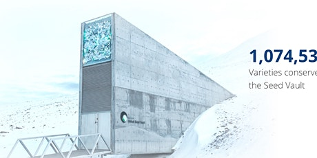 The Svalbard Global Seed Vault: a safeguard of the biodiversity of our food tickets