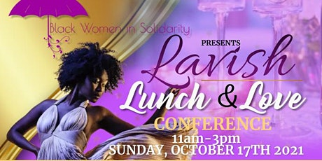 Lavish Lunch and Love Conference tickets