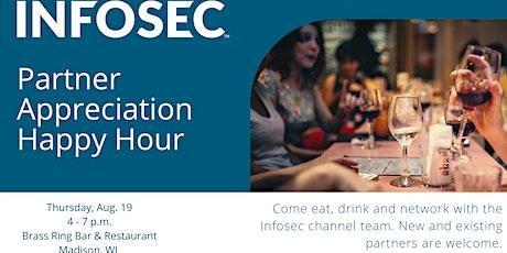 Infosec Partner Appreciation Happy Hour tickets