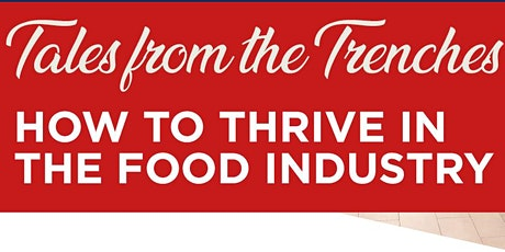 Tales from the Trenches Restaurant Industry Panel tickets