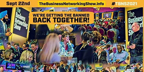 The Business Networking Show (TBNS) tickets