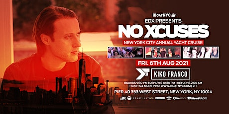 EDX Presents NO XCUSES Annual Yacht Cruise NYC *TICKETS RUNNING LOW* tickets