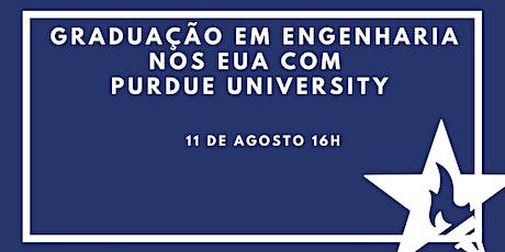 Engenharia na Graduação nos EUA com Purdue University ingressos