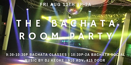 Grand Opening! The Bachata Room Party at iClub Houston 08/13 tickets