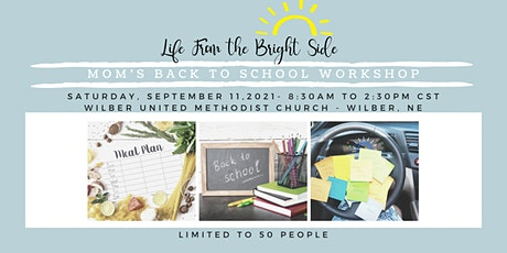 Mom's Back To School Workshop tickets