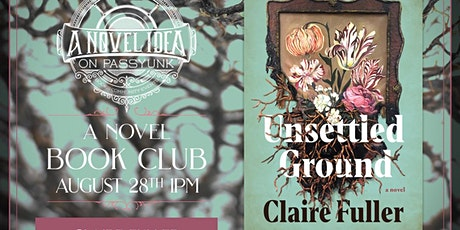 Unsettled Ground Book Club w/ Author Claire Fuller (Online) tickets
