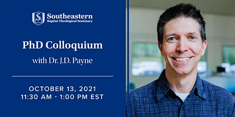 PhD Colloquium with Dr. J.D. Payne tickets