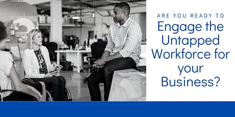 Engaging the Untapped Workforce tickets