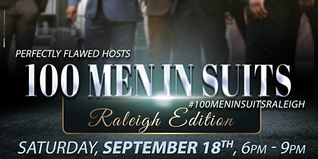 100 Men In Suits Raleigh Edition tickets