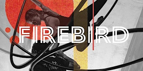 FIREBIRD presented by Off the Walls Arts tickets