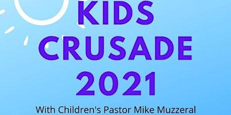 Christ the Rock Church Kids Crusade 2021 tickets