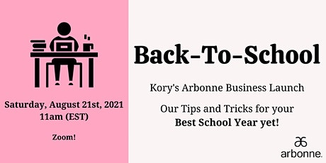 Back-To-School - Kory's Arbonne Business Launch tickets