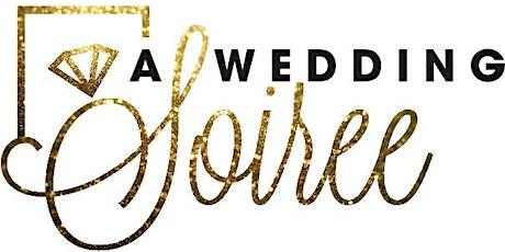 A Wedding Soiree Bridal Event tickets