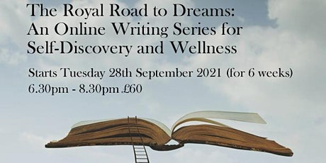 The Royal Road to Dreams: An Online Writing Series for Self-Discovery tickets