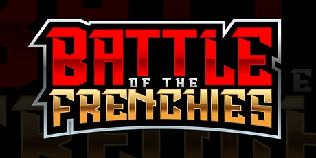 Battle of the Frenchies tickets