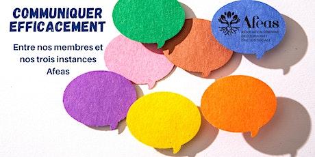 Communiquer efficacement entre nos membres et nos trois instances Afeas billets