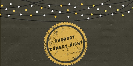 Cheroot Comedy Night tickets