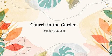 Church in the Garden - 1st August tickets