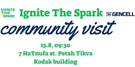 Ignite The Spark Community Visit #2- Gencell tickets