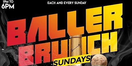 #BallerBrunchSundays: Brunch & Day Party tickets
