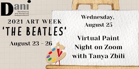 DANI Art Week - Paint Night on Zoom tickets