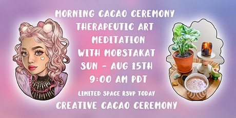 Morning Cacao Ceremony - Therapeutic Art - Meditation tickets