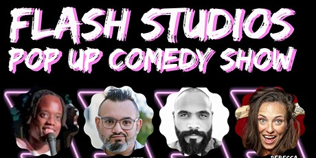 Nomadic X Comedy Presents: Flash Studios Pop Up Comedy Show tickets