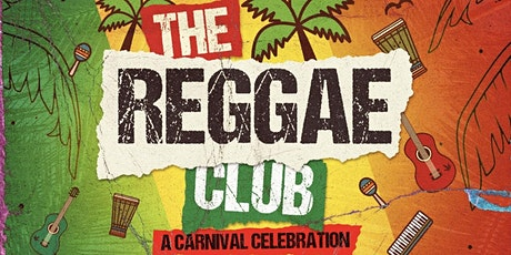 The Reggae Club - A Carnival Themed Brunch & Day Party tickets