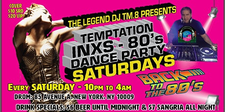 DJ TM.8's Temptation Saturday 80s Dance Party @ DROM tickets