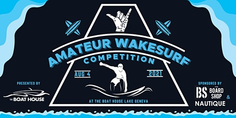 Amateur  Wakesurf Competition tickets