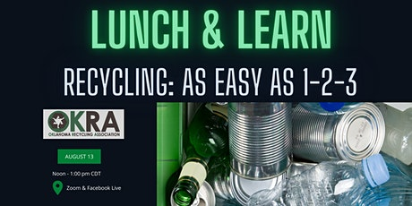 OKRA Lunch and Learn - Recycling, As Easy As 1-2-3 tickets