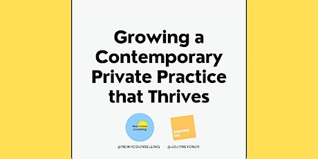 Growing a Contemporary Private Practice that Thrives - Workshop 3 tickets