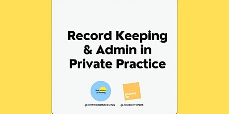 Record Keeping and Admin in Private Practice - Workshop 2 tickets