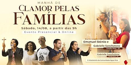 Manhã de Clamor pelas Famílias com Emanuel Stênio e Gabrielle Sanchotene ingressos
