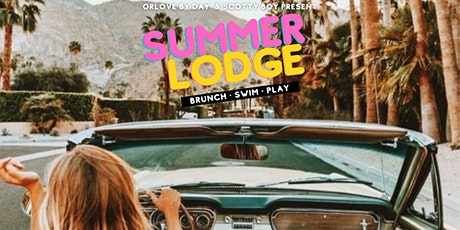 Summer Lodge: Brunch & Pool Party (8.22) tickets