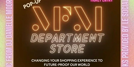 MFM DEPARTMENT STORE LAUNCH EVENT tickets