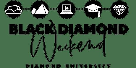 Black Diamond Weekend 2021 - Diamond University: It's a Different World tickets