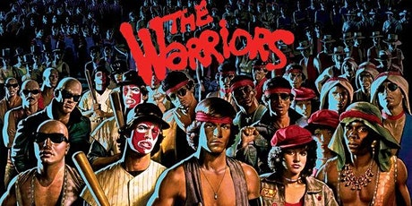 THE WARRIORS (R)(1979) Drive-In 8:30 pm (Thur. Aug. 5 to Sun. Aug. 8) tickets