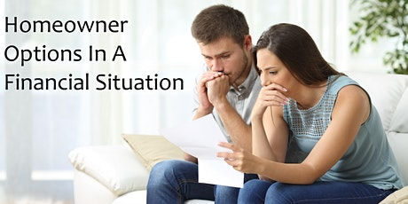 Homeowner Options in a Financial Situation - Post Covid -19 Pandemic - ZOOM tickets