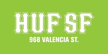 HUF SF - WE'RE BACK tickets