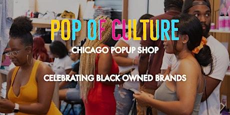 Pop of Culture —Chicago Popup Shop tickets