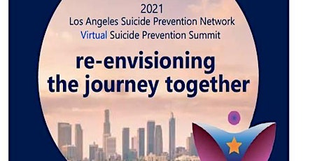 Re-envisioning the Journey Together; LASPN Suicide Prevention Summit tickets