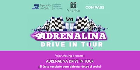 Adrenalina Drive In Tour entradas